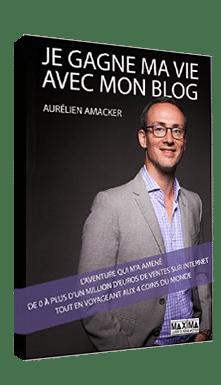aurelien amacker je gagne ma vie avec mon blog